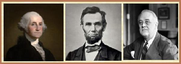 Джордж Вашингтон, Авраам Линкольн и Франклин Рузвельт